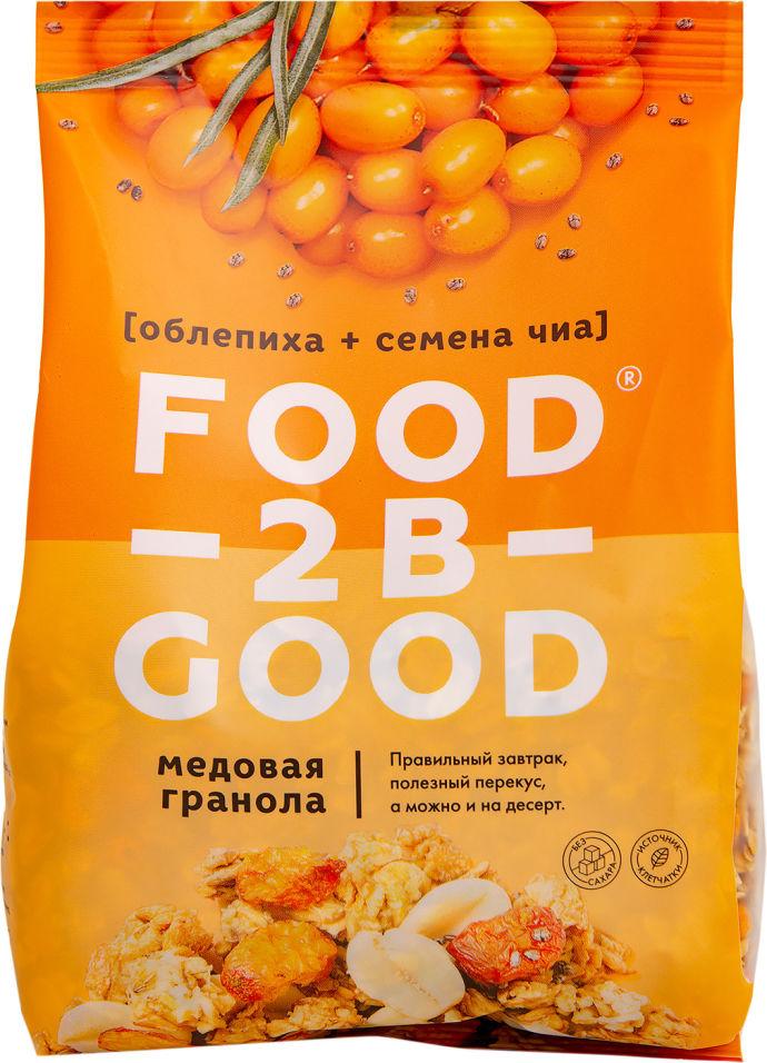 Гранола Food to be Good Облепиха-семена чиа 300г